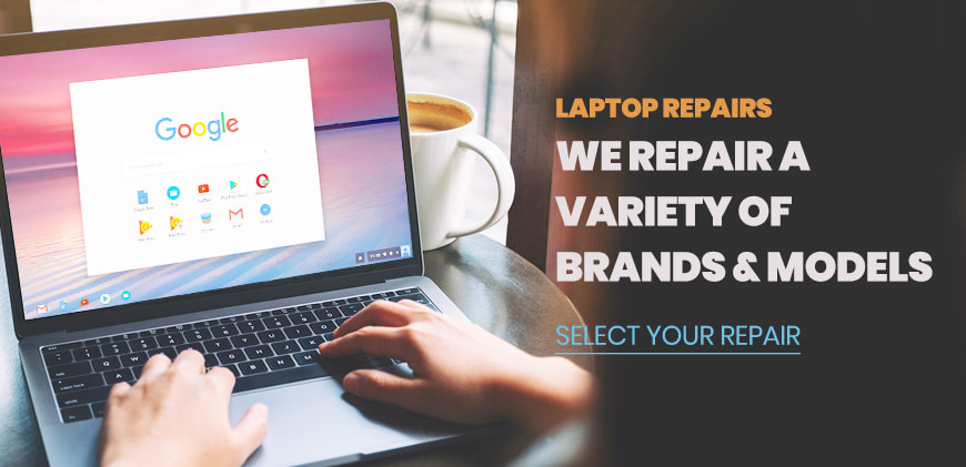 Laptop Repairs: We Repair a Variety of Brands & Models - Select Your Repair