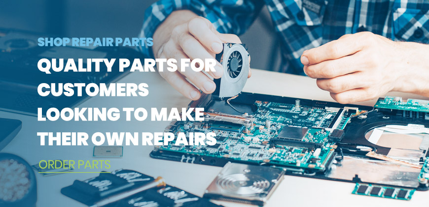 Shop Repair Parts: Quality parts for customers looking to make their own repairs - Order Parts